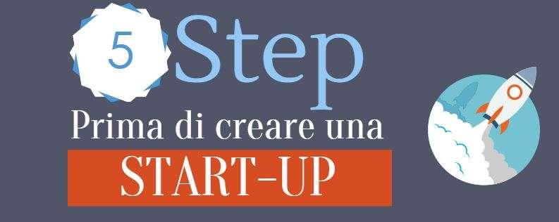 5 Step prima di creare una Startup