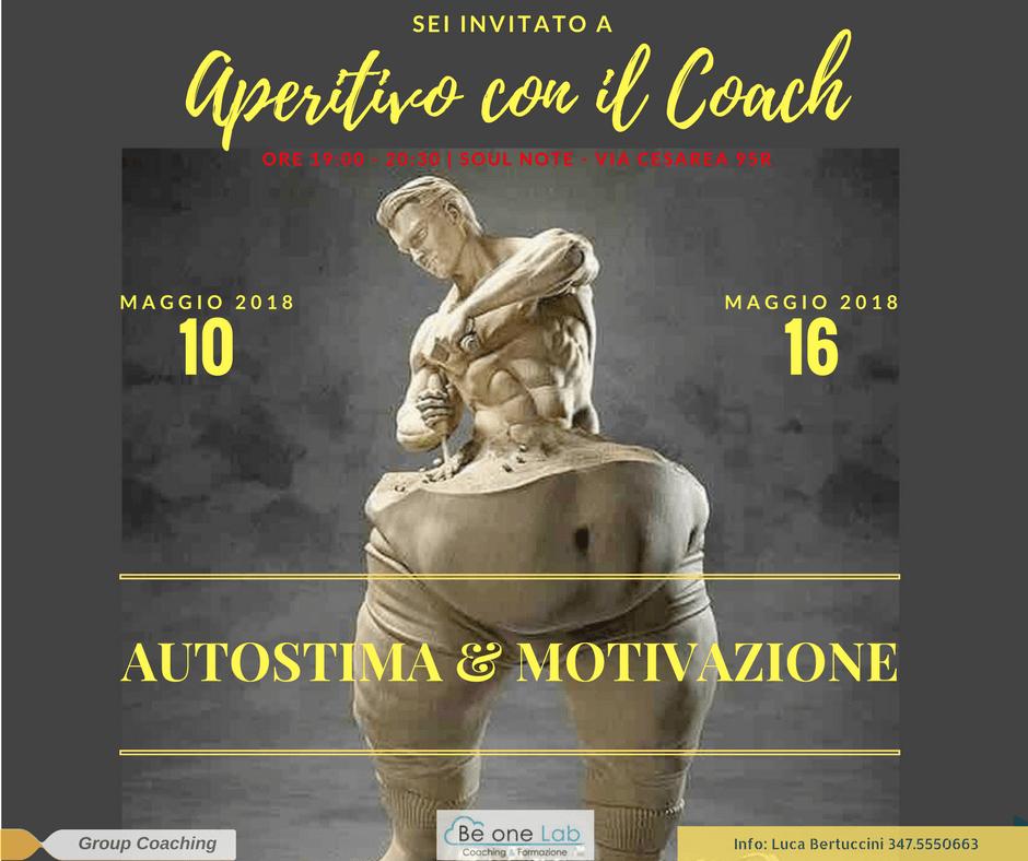 Aperitivo con il Coach - Autostima e motivazione